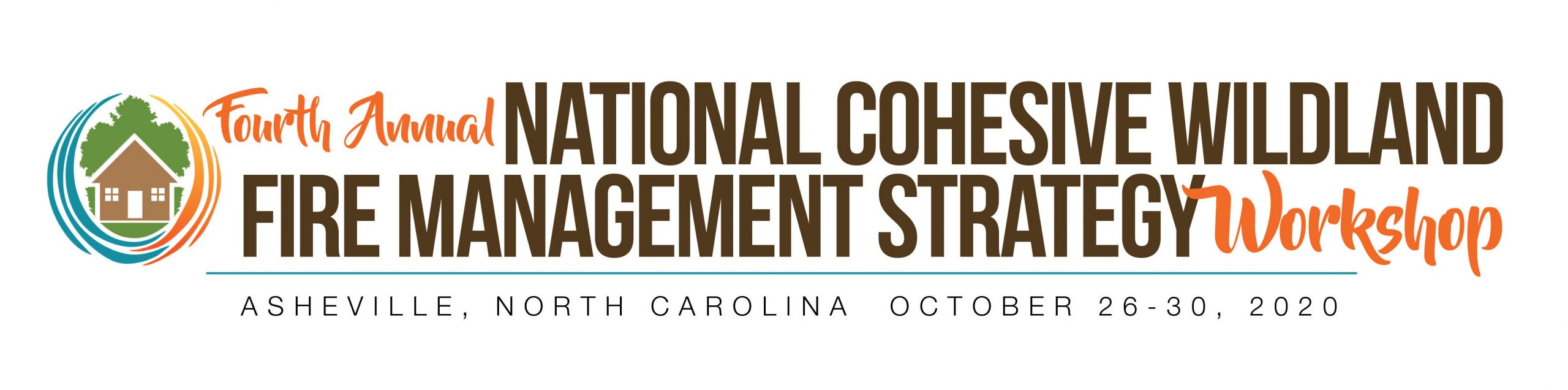 4th Annual National Cohesive Wildland Fire Management Strategy Workshop