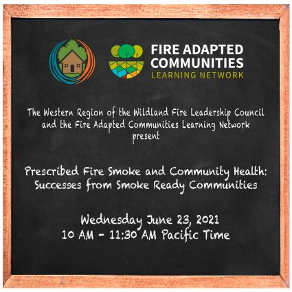 Prescribed Fire Smoke and Community Health- Successes from smoke ready communities